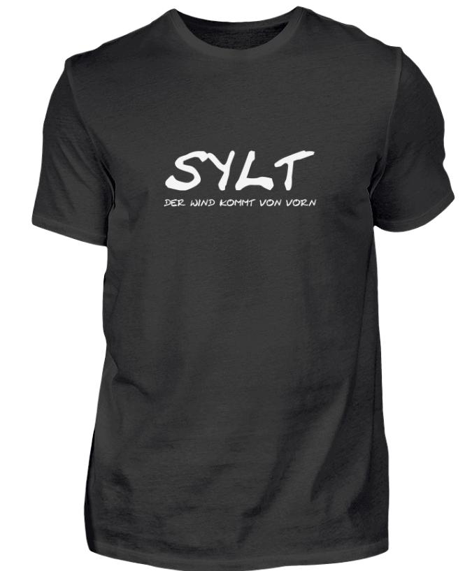 SYLT - DER WIND KOMMT VON VORN - T-Shirt, perfekt als Geschenkidee.