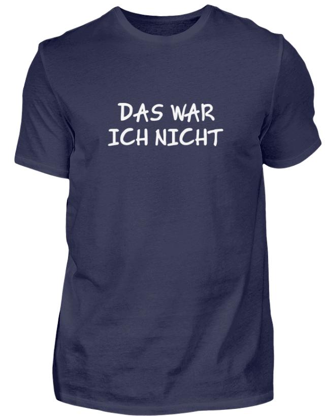 T-Shirt Das war ich nicht Handwerkerspruch