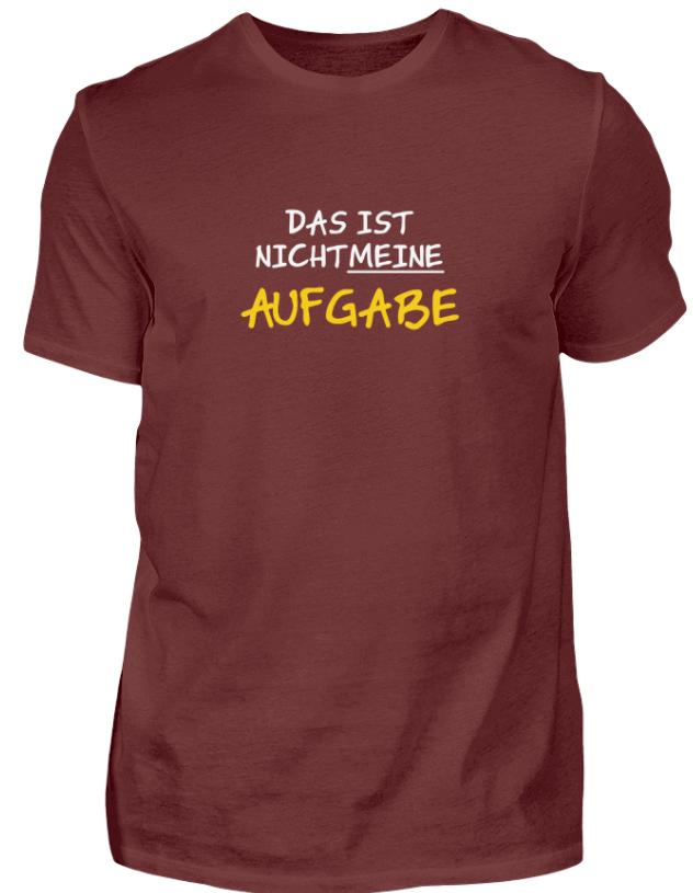 Das ist nicht meine Aufgabe - T-Shirt Handwerkerspruch