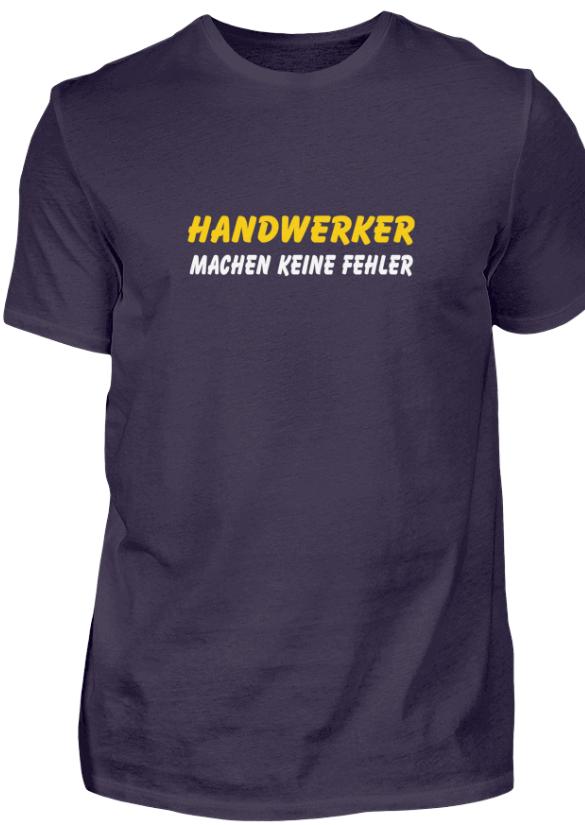 Handwerker machen keine Fehler - Das T-Shirt
