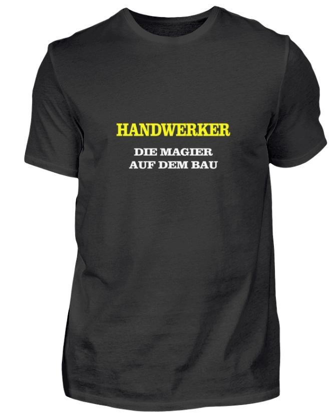 Handwerker - die Magier auf dem Bau - einer von vielen Handwerkersprüchen