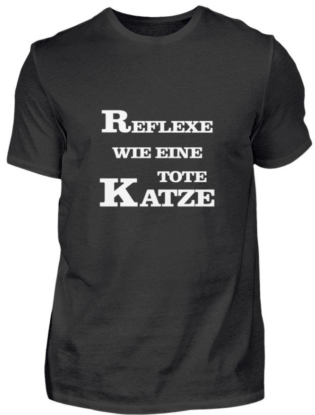 Reflexe wie eine tote Katze T-Shirt